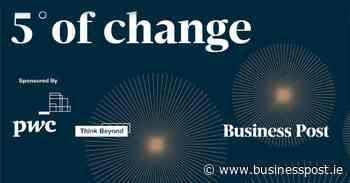 Podcast: Five Degrees of Change — Sinead Mercier - Business Post