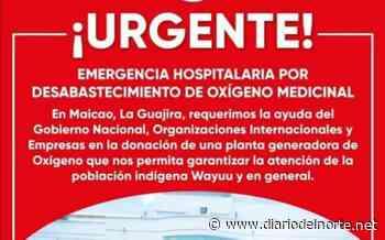 Asocabildos alerta desabastecimiento de oxígeno medicinal en el municipio de Maicao - Diario del Norte.net