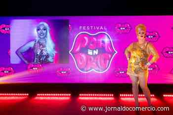 Festival POA in Drag será transmitido online até domingo - Jornal do Comércio