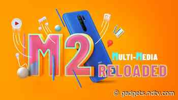 Poco M2 Reloaded Will Be Unveiled Through Tweets, No Virtual Event Planned Due to Pandemic