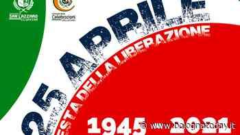 Festa della Liberazione: le iniziative del 25 Aprile a San Lazzaro di Savena - BolognaToday