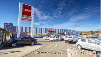 Site of Coles Morwell expected to draw in the big bucks - Latrobe Valley Express