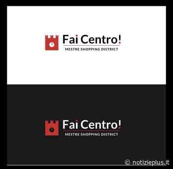 """""""FAI CENTRO Shopping Disctrict"""" si estende a Gazzera, Marghera Malcontenta e Zelarino - Notizie Plus"""