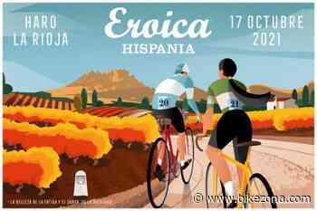 Eroica Hispania 2021, Haro Capital del Rioja, tiene nuevo poster oficial - BikeZona