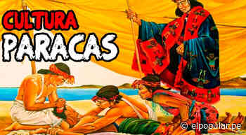 Historia del Perú: la cultura Paracas - ElPopular.pe