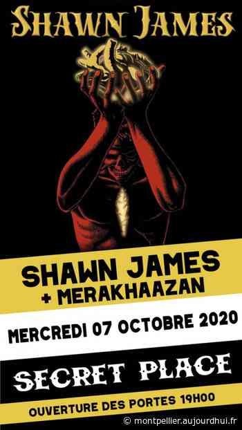 SHAWN JAMES - Secret Place , Saint Jean De Vedas, 34430 - Sortir à Montpellier - Le Parisien Etudiant