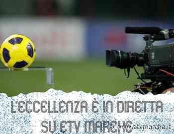 Eccellenza. Fossombrone-Anconitana in diretta su E'-Tv Marche - Redazione ETV Marche