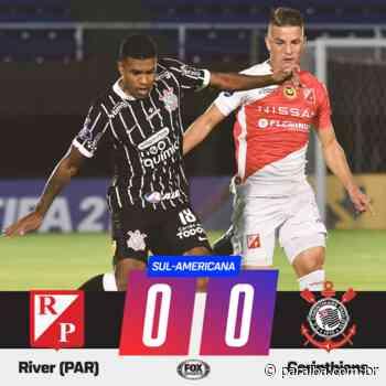 Sul-Americana: Corinthians empata sem gols com River do Paraguai - Portal PARAIBA.COM.BR - Paraiba.com.br