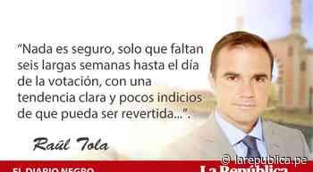 Dos estrategias, por Raúl Tola - LaRepública.pe