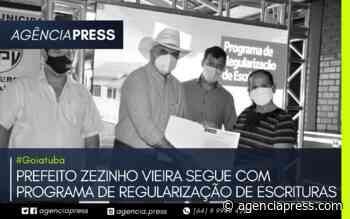 #Goiatuba   PREFEITO SEGUE COM PROGRAMA DE REGULARIZAÇÃO DE ESCRITURAS - agenciapress