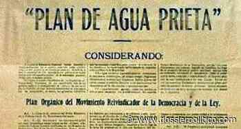 Plan de Agua Prieta, fecha y objetivo - Dossier Político