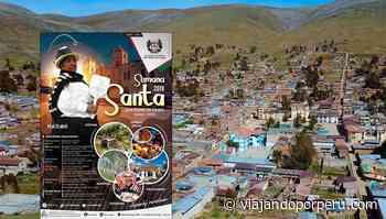 Anterior Procesión, gastronomía y artesanía en San Pedro de Cajas por Semana Santa 2019 - Viajando por Perú