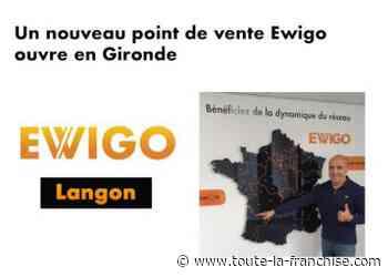 L'enseigne Ewigo ouvre une nouvelle agence à Langon (33) - Toute-la-Franchise.com