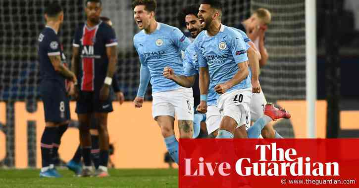 PSG 1-2 Manchester City: Champions League semi-final, first leg – as it happened