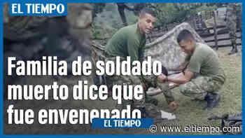 ¿Intoxicación o envenenamiento? Estado de soldados de Puerto Salgar - El Tiempo