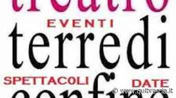 A Sarezzo il 1° maggio si festeggia anche con il teatro - QuiBrescia.it