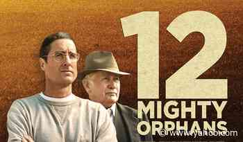 Sony Pictures Classics Sets Summer Release For Luke Wilson & Martin Sheen Football Drama '12 Mighty Orphans' - Yahoo Entertainment