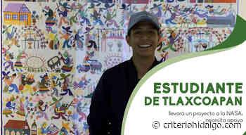 Estudiante de Tlaxcoapan llevará un proyecto a la NASA; necesita apoyo - Criterio Hidalgo