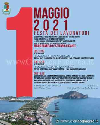 Primo maggio a Bacoli, due spazi pubblici intitolati a Mario Rannello e Stefano Alicante - Cronaca Flegrea