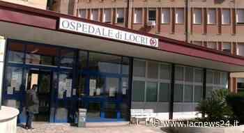 Il Centro Covid all'ospedale di Locri non si farà: «Mancano le condizioni di sicurezza» - LaC news24
