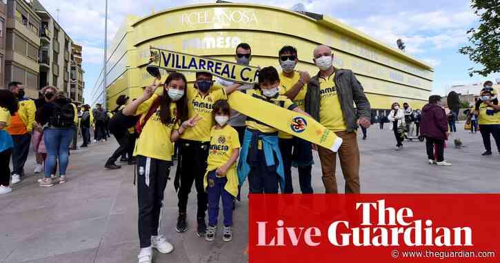 Villarreal v Arsenal: Europa League semi-final – live!