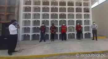 Piura: inauguran pabellón de nichos en cementerio de Chulucanas - LaRepública.pe