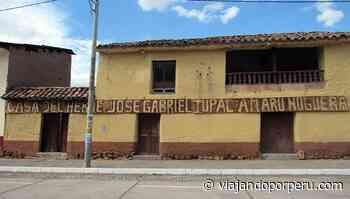 Anterior Casa de Túpac Amaru II en Tungasuca es declarado Patrimonio Cultural de la Nación - Viajando por Perú