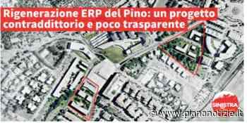 """Sinistra per Calenzano """"sull'intervento di rigenerazione urbana domande senza risposte"""" - piananotizie.it"""