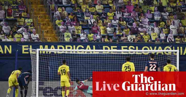 Villarreal 2-1 Arsenal: Europa League semi-final – as it happened