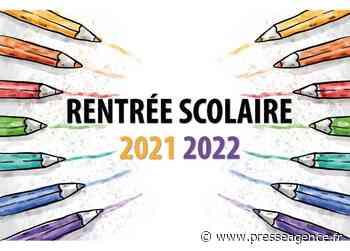 LA VALETTE DU VAR : Inscriptions scolaires et périscolaires 2021 / 2022 - La lettre économique et politique de PACA - Presse Agence