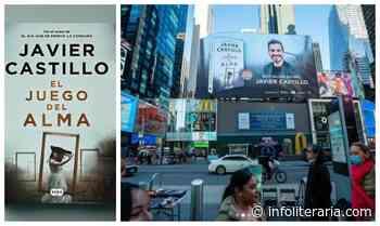 'El juego del alma', de Javier Castillo, cruza el charco y se publicará en Estados Unidos - Infoliteraria