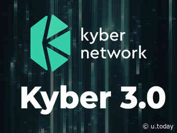 Kyber Network (KNC) Announces Kyber 3.0, Migrates to Global DeFi - U.Today - IT, AI and Fintech Daily News for You Today