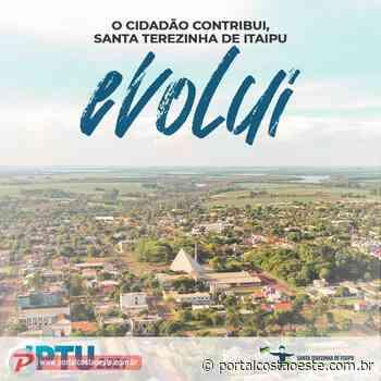 Santa Terezinha de Itaipu: Prazo para pagamento à vista do IPTU com até 15% de desconto segue até 10 de maio - Portal Costa Oeste