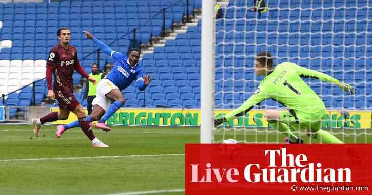 Brighton 2-0 Leeds, Championship relegation battle and more – live!