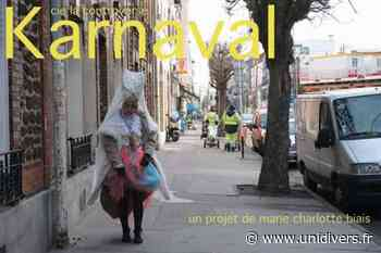 Karnaval Collectif 12 mardi 18 mai 2021 - Unidivers