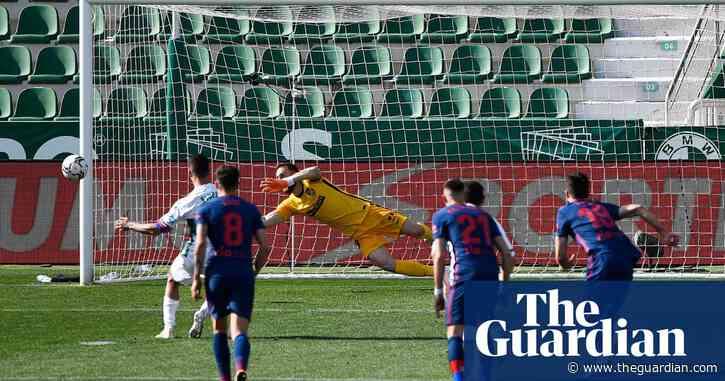 European roundup: Atlético survive late Elche scare to stay in control of La Liga