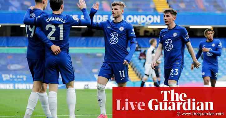 Chelsea 2-0 Fulham: Premier League – as it happened