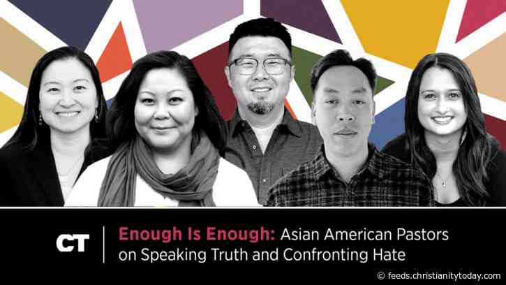 Enough Is Enough: Asian American Pastors on Speaking Truth and Confronting Hate