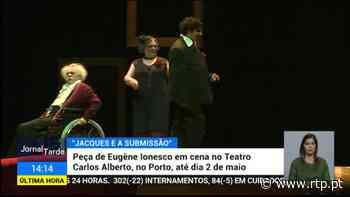 Teatro do insólito de regresso aos palcos no Porto 1 Maio 2021, 14:24 - RTP