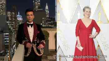 Karan Johar names Meryl Streep as his dream dinner guest: 'I want to look into her eyes and tell her...' - Hindustan Times