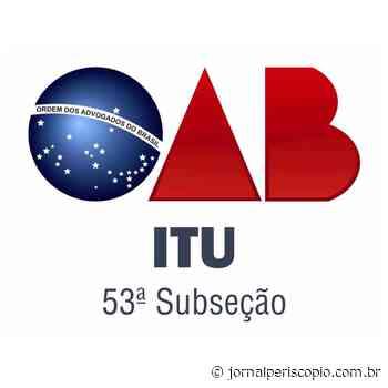 Presidente da OAB de Itu alerta para novo golpe na praça - Jornal Periscópio