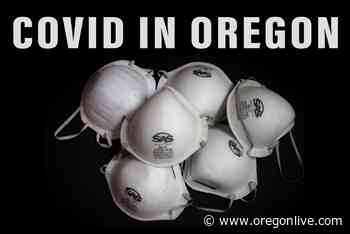 Coronavirus in Oregon: 756 new cases reported as total deaths top 2,500 - OregonLive