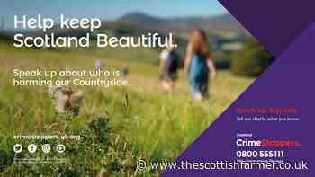 Help keep Scotland beautiful and speak up about rural crime - The Scottish Farmer