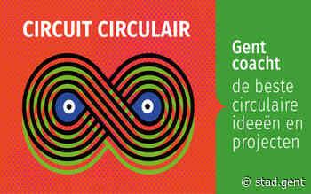 Gezocht: vernieuwende ideeën voor circulaire economie - Gent