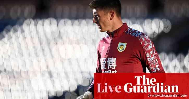 Burnley v West Ham: Premier League – live!