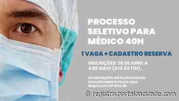 Cajati abre processo seletivo para contratação emergencial de Médico - Adilson Cabral