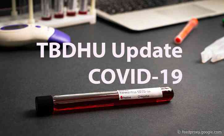 TBDHU COVID-19 Report – Nine New Cases and Six Cases of Variants of Concern