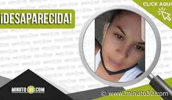 Hodalis Patricia Linares Linares desapareció el 1 de abril en Guarne - Minuto30.com