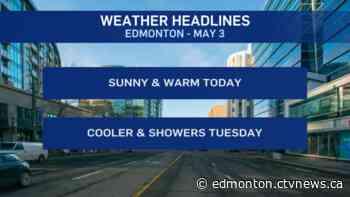 Edmonton weather for May 3: Sun today, showers or rain tomorrow - CTV Edmonton