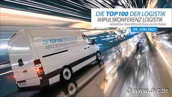 Die TOP 100 der Logistik - Impulskonferenz Logistik - attraktive Investitionschancen im Fokus - DVZ.de - Deutsche Verkehrs-Zeitung